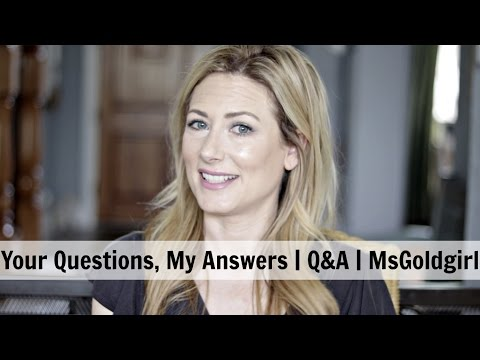 Your Questions, My Answers | April 2017  Q&A | MsGoldgirl