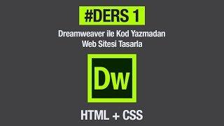 Dreamweaver Html Css İle Hiç Kod Yazmadan Basit Bir Web Sitesi Tasarlamak Ders 1 Anasayfa