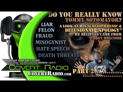 """A DEEP LOOK at Tommy's DELUSIONAL BELIEF that Corey Holcomb """"Apologized""""...? AND MUCH MORE!!"""