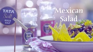 Mexican Bean Salad Recipe | How To Make Healthy Mexican Salad | Himalayan Rock Salt Mexican Salad