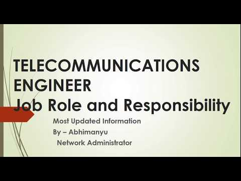 Telecommunications Engineer Job Role And Responsibility
