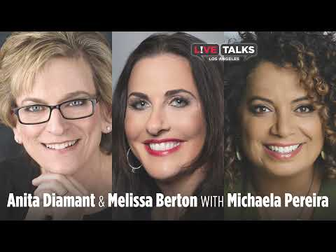 Anita Diamant & Melissa Berton in conversation with Michaela Pereira at Live Talks Los Angeles