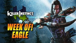 WEEK OF! Eagle: Online Ranked - Killer Instinct 2017