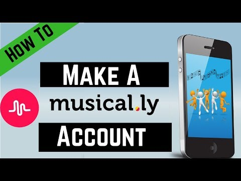How To Make A Musically  Account 2018