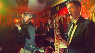 "The Goods Band Ireland - ""Soul Man"" (Sam and Dave Cover) live in The Raheny Inn"