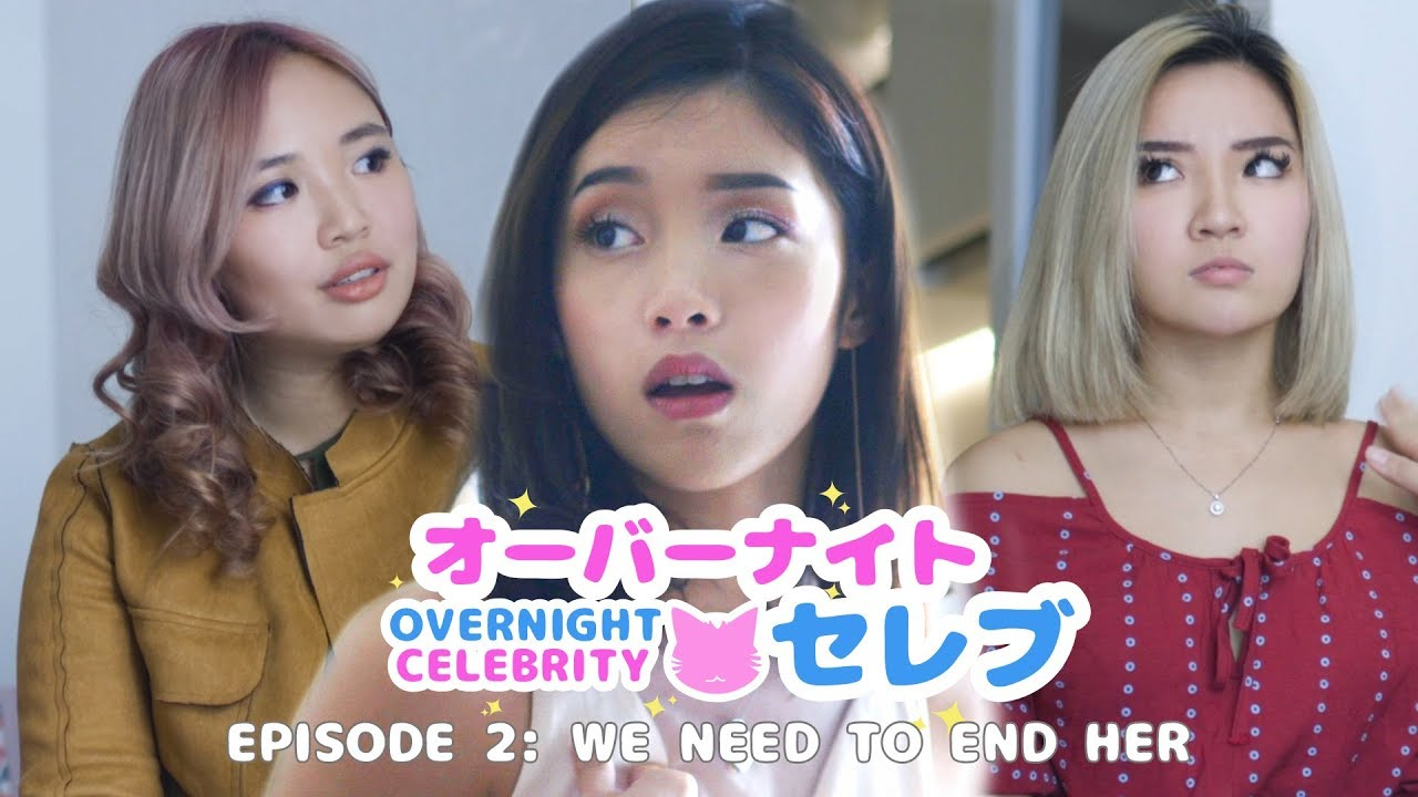 Overnight Celebrity: 'We Need To End Her' - Episode 2