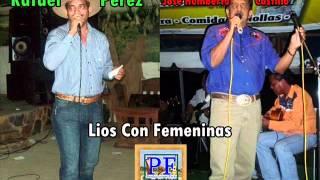 Jose Humberto Castillo Y Rafael Perez - Líos Con Femeninas