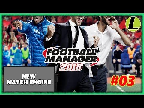 Analizziamo il 3D   PRESENTAZIONE   FOOTBALL MANAGER 2018   #03 Gameplay Ita