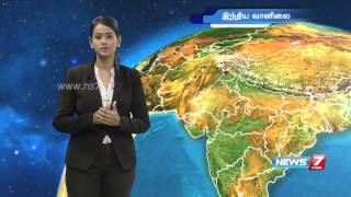 Weather Forecast | 27.05.2016 | News7 Tamil