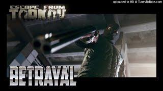 Geneburn - Betrayal (Escape from Tarkov OST)