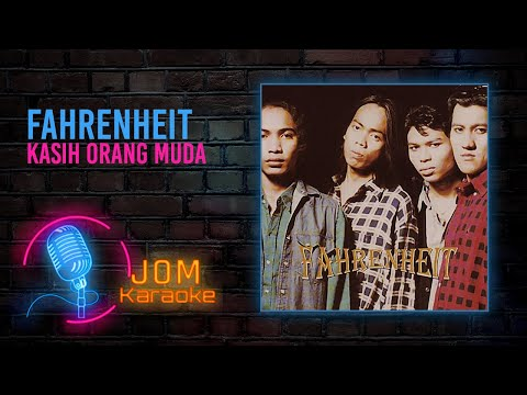 Fahrenheit (Indo Version) - Kasih Orang Muda