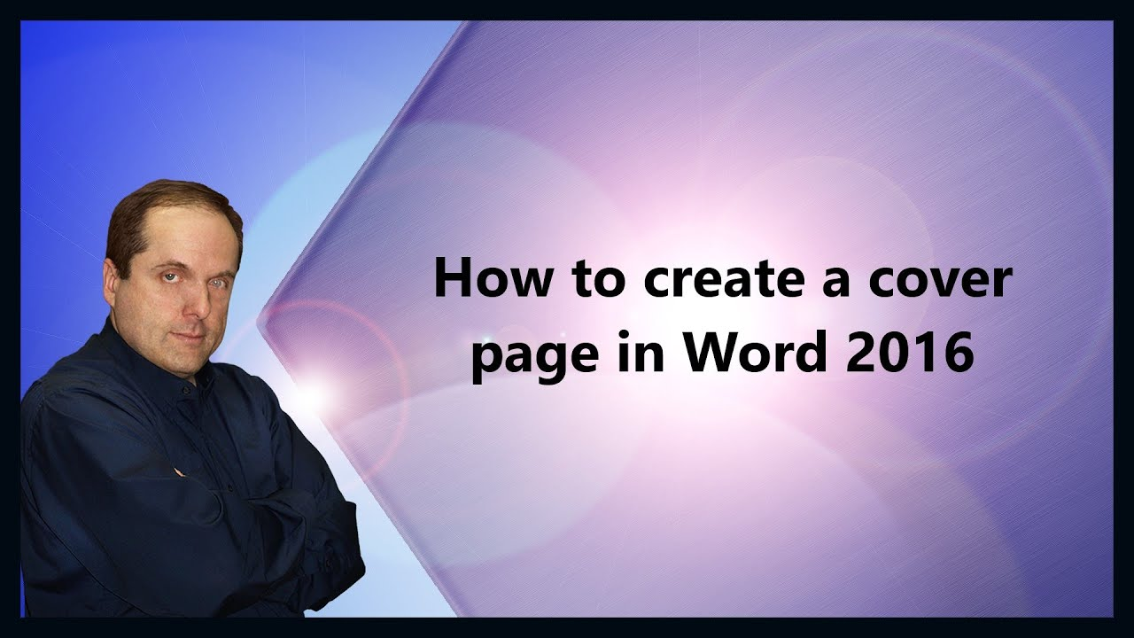 How to create a cover page in Word 2016 - YouTube