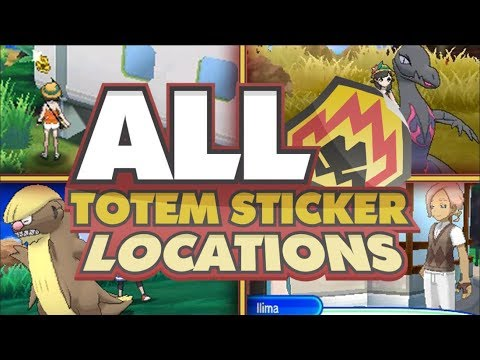 ALL TOTEM STICKER LOCATIONS GUIDE! Pokemon Ultra Sun and Moon Totem Stickers!