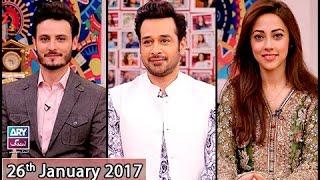 Salam Zindagi - Guest: Osman Khalid Butt & Ainy Jaffri - 26th January 2017