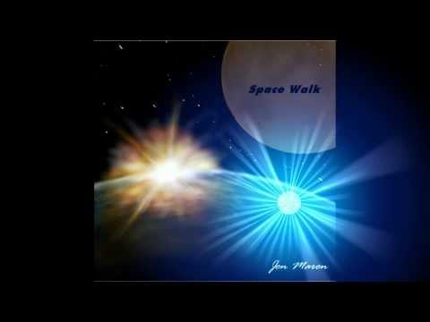 Space Walk original song by Jon Maron