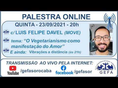 Assista: Palestra online - c/ LUIS FELIPE DAVEL 23/09/2021)