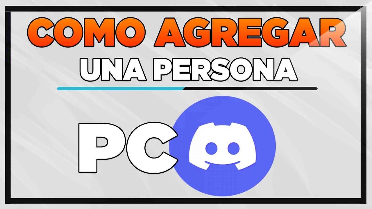 Como Agregar amigos en Discord PC 2021