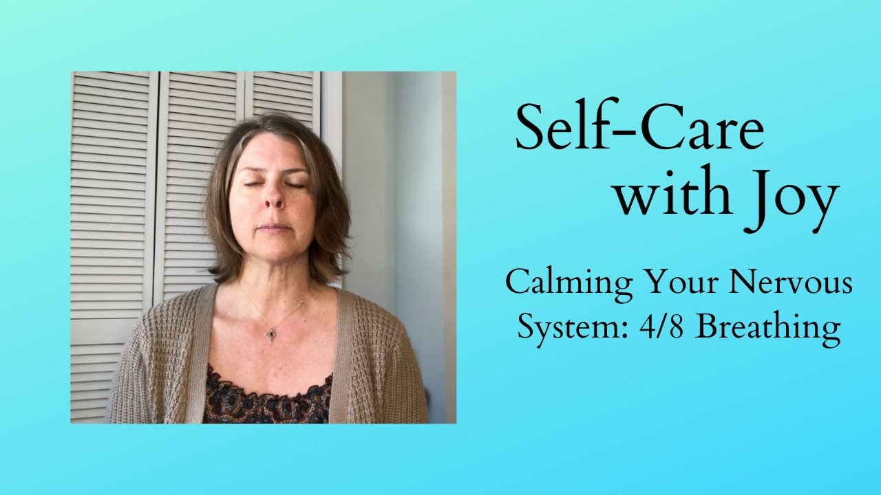 Calm Your Nervous System: 4/8 Breathing Exercise