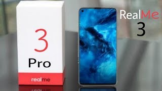 Realme 3 Pro FIRST LOOK - Box & Design, Price , features & Release Date