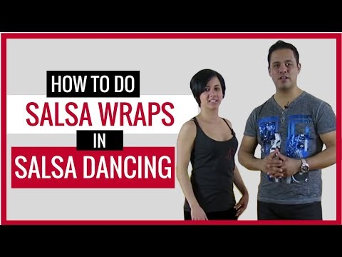 Salsa Tip Tuesdays Using Wraps JoelSalsa Video 3