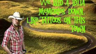 Jason Aldean- Tattoos On This Town HD Lyrics (On Screen)[New Single 2011]