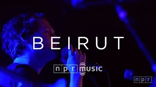 beirut full concert   npr music front row