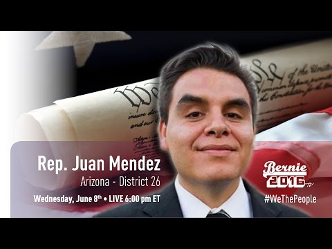 #WeThePeople meet Juan Mendez - Arizona State Rep. District 26