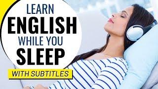 Learn English while you SLEEP (with SUBTITLES) - अंग्रेजी सो सीखो -  تعلم الانجليزية في النوم