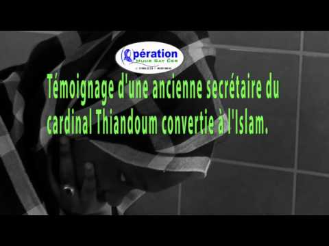 Extrait | Témoignage d'une ancienne secrétaire du  cardinal Thiandoum convertie à l'Islam.