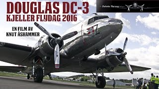 Dakota Norway: Douglas DC-3 Kjeller Flydag 2016 - www.dakotanorway.no