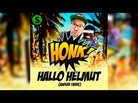Honk! - Hallo Helmut (andere Farbe) OFFICIAL VIDEO - Ohne Intro/Outro