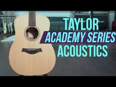 Taylor Guitars Academy Series 10e and 12e