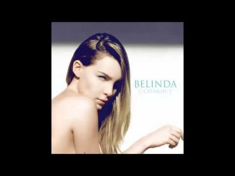 13.Belinda -  Bailaria Sobre el Fuego (Balada) (Link Descarga)