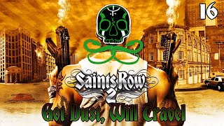 Saints Row 2 [No Commentary] | Sons Of Samedi: Got Dust, Will Travel [16] (CENSORED - COPPA)