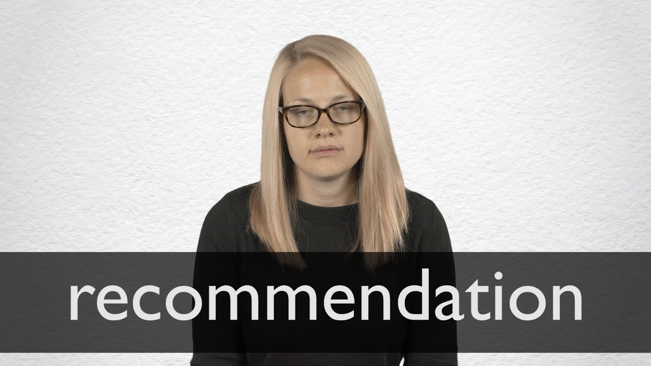 How to pronounce RECOMMENDATION in British English