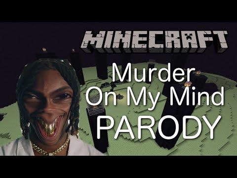 YNW Melly – Murder On My Mind (MINECRAFT PARODY) ft  Minecraft King27