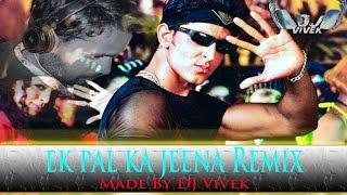 "Please watch: ""sunn raha hai na tu male and female mashup by dj vivek"" https://www./watch?v=1fslurxtqfg --~-- ek pal ka jeena | remix vivek| 20..."