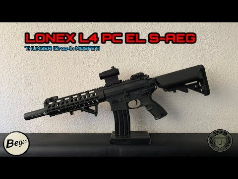 [REVIEW] LONEX L4 PC EL S-AEG Thunder M4 Airsoft (Drop-In Mosfet) Deutsch/german