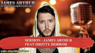 SERMON - JAMES ARTHUR FEAT SHOTTY HORROH Karaoke no vocal instrumental