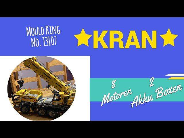 Mould King  No. 13107 Kranwagen - an sich ein gutes Set, aber trotzdem leider mit ein paar  Fehlern