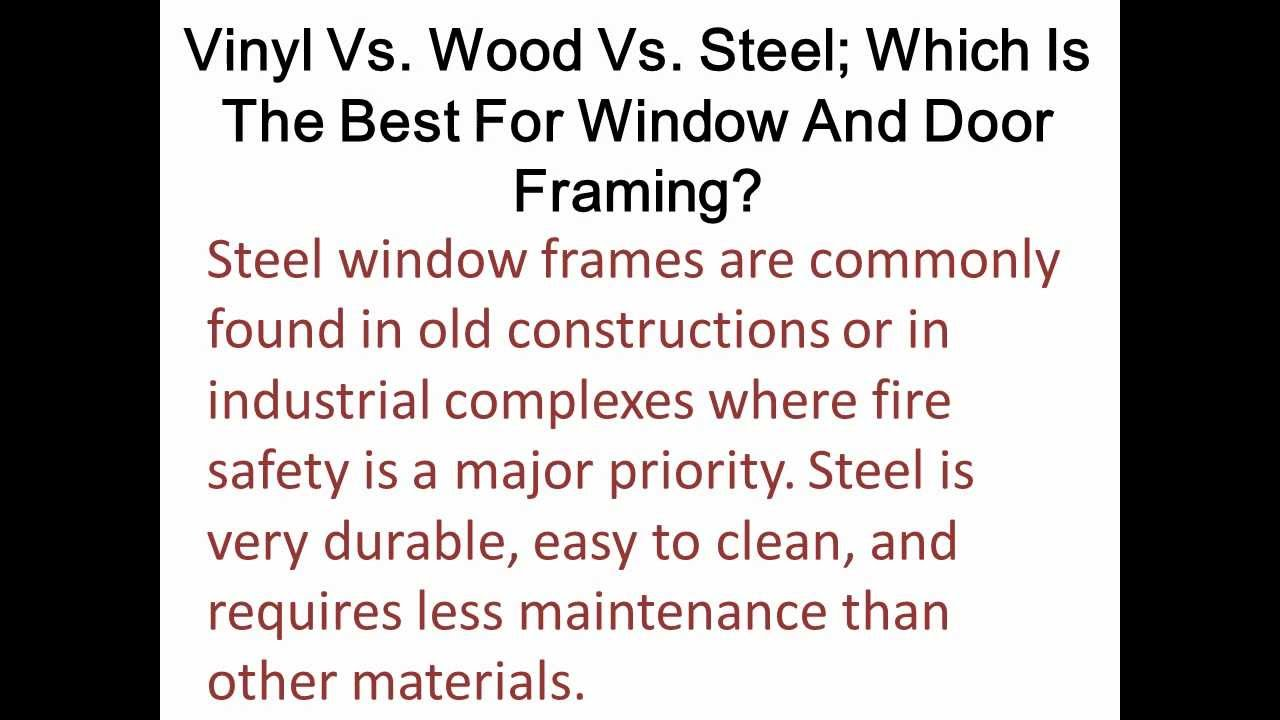 Wood Vs Steel Which Is The Best For Window And Door Framing - YouTube