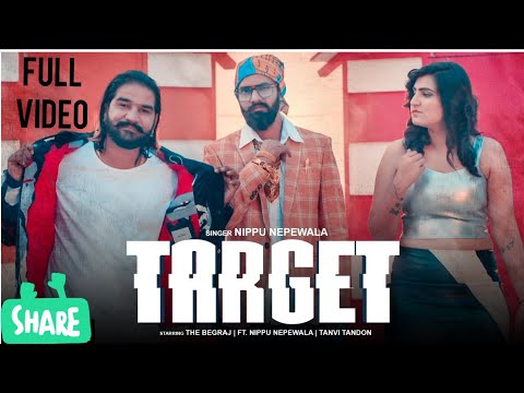 Target (Full Video) Haryanvi Song : The Begraj Ft. Nippu Nepewala | Haryanvi Music