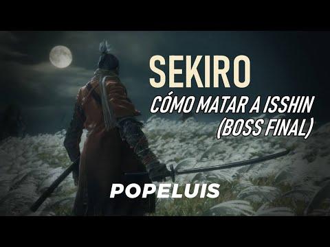 Cómo Matar A Isshin (maestro Espadachín) FÁCIL | BOSS FINAL | SEKIRO | Popeluis