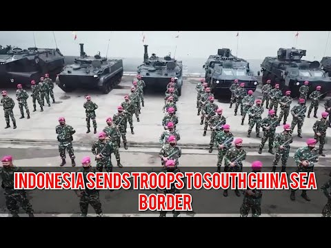 South China Sea Tension - Indonesia Deploys Troops to Natuna