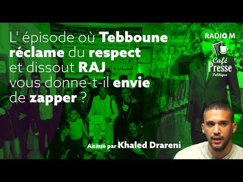 CPP   L' épisode où Tebboune réclame du respect et dissout RAJ, vous donne-t-il envie de zapper ?