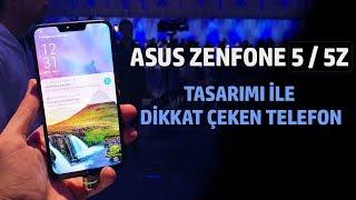 Asus Zenfone 5 / 5z - İlk Bakış | Ön İnceleme