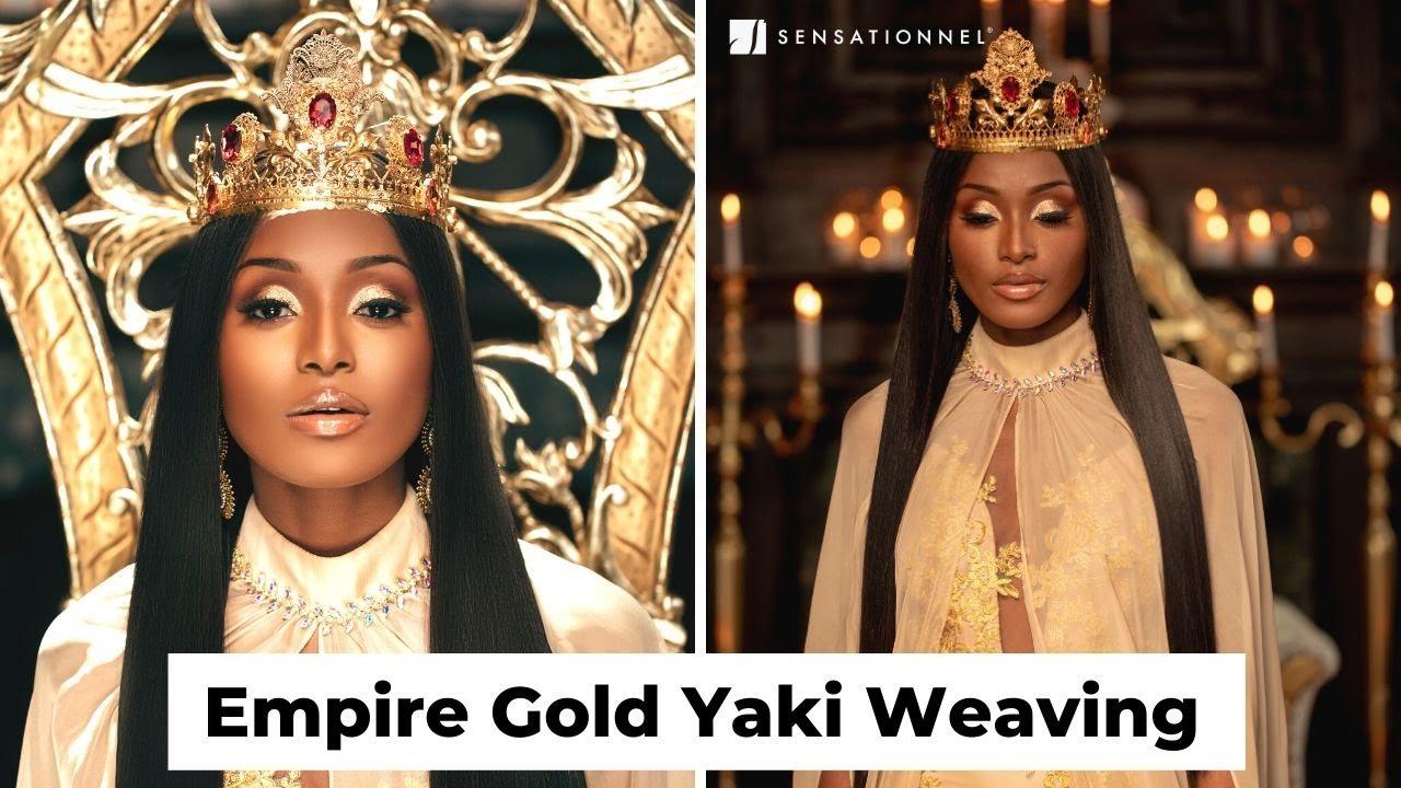 Empire Gold The New Gold Standard In Weaving Hair Sensationnel Hair Youtube