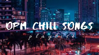 filipino OPM chill songs│𝘴𝘭𝘦𝘦𝘱 𝘢𝘯𝘥 𝘴𝘵𝘶𝘥𝘺 𝘱𝘭𝘢𝘺𝘭𝘪𝘴𝘵