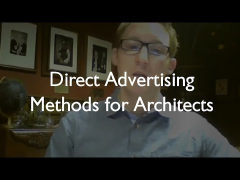 Direct Advertising Methods for Architects with Architect James Butterworth
