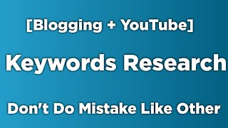 Best Way to Find keywords (Blogging or YouTube) and Increase  Your Traffic